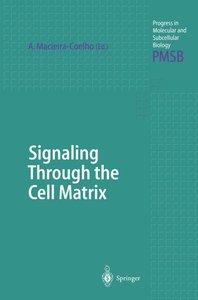 Signaling Through the Cell Matrix