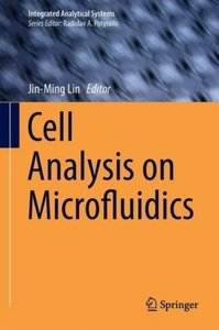 Cell Analysis on Microfluidics