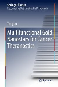 Multifunctional Gold Nanostars for Cancer Theranostics