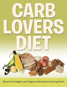 Carb Lovers Diet