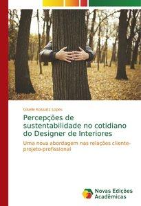 Percepções de sustentabilidade no cotidiano do Designer de Inter