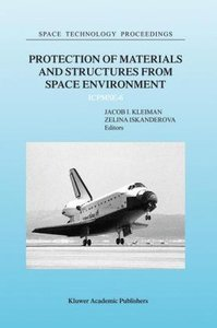 Protection of Materials and Structures from Space Environment