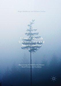 Mental Health Uncertainty and Inevitability