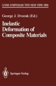 Inelastic Deformation of Composite Materials