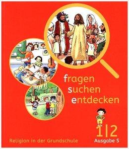 fragen - suchen - entdecken / Schülerbuch 1/2. Ausgabe Baden-Wür
