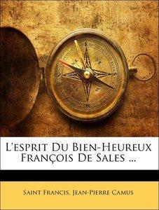 L'esprit Du Bien-Heureux François De Sales ...