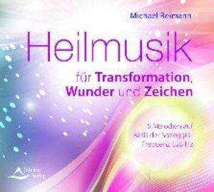 Heilmusik für Transformation, Wunder und Zeichen, 1 Audio-CD