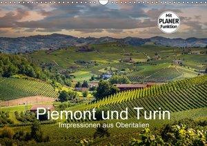 Piemont und Turin (Wandkalender 2018 DIN A3 quer)