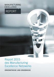Manufacturing Excellence Report 2015 - Erkenntnisse und Ergebnis