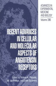 Recent Advances in Cellular and Molecular Aspects of Angiotensin