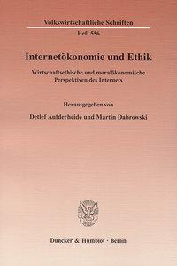 Internetökonomie und Ethik