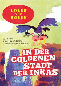 Lolek und Bolek - In der goldenen Stadt der Inkas