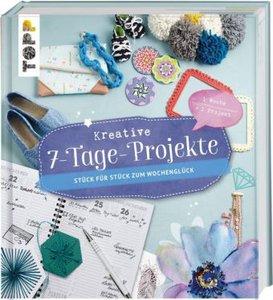 Kreative 7-Tage-Projekte
