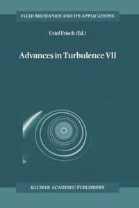 Advances in Turbulence VII