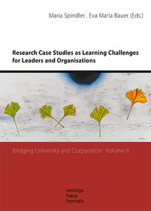 Research Case Studies as Learning Challenges for Leaders and Org