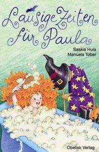 Lausige Zeiten für Paula