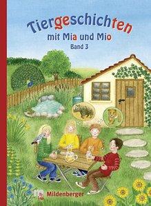 Tiergeschichten mit Mia und Mio 3