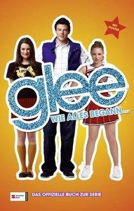 Glee 01. Wie alles begann ...