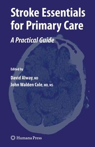 Stroke Essentials for Primary Care