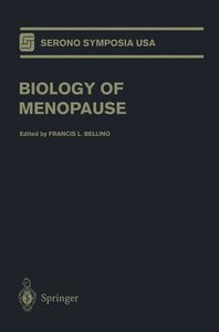 Biology of Menopause