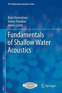 Fundamentals of Shallow Water Acoustics