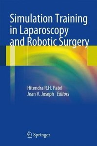 Simulation Training in Laparoscopy and Robotic Surgery