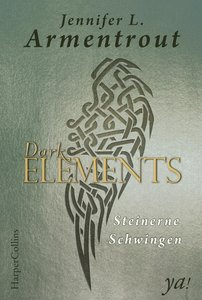 Dark Elements 01 - Steinerne Schwingen