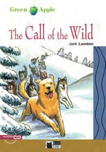 The Call of the Wild. Step 2. 5./6. Klasse. Buch und CD