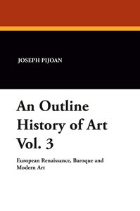 An Outline History of Art Vol. 3