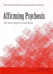 Affirming Psychosis