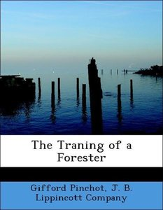 The Traning of a Forester