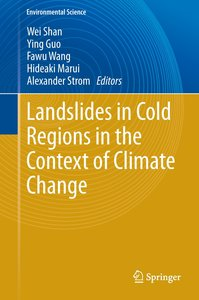 Landslides in Cold Regions in the Context of Climate Change