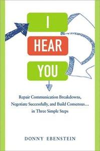 I Hear You: Repair Communication Breakdowns, Negotiate Successfu