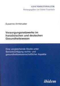 Versorgungsnetzwerke im französischen und deutschen Gesundheitsw