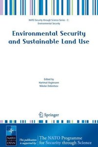 Environmental Security and Sustainable Land Use - with special r
