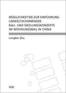 Möglichkeiten zur Einführung umweltschonender Bau- und Siedlungs