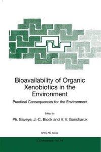 Bioavailability of Organic Xenobiotics in the Environment