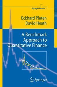 A Benchmark Approach to Quantitative Finance