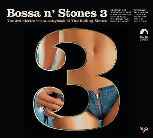 Bossa N\' Stones 3