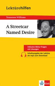 Lektürehilfen. A Streetcar Named Desire