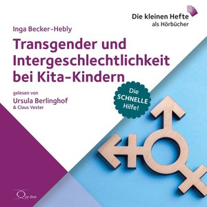 Transgender und Intergeschlechtlichkeit bei Kita-Kindern