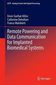 Remote Powering and Data Communication for Implanted Biomedical