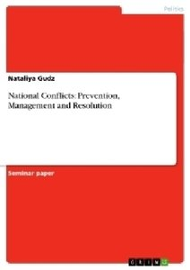 National Conflicts: Prevention, Management and Resolution