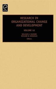 Resrch in Organiz Change & Dev Vol 16