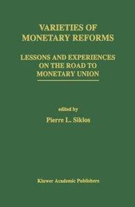 Varieties of Monetary Reforms