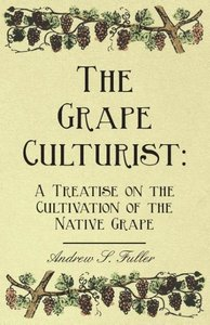 The Grape Culturist
