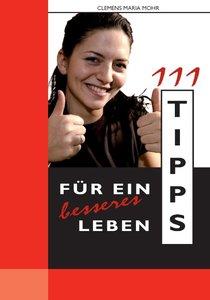 111 Tipps für ein besseres Leben