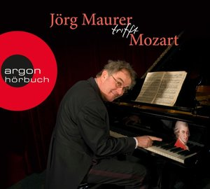 Jörg Maurer trifft Mozart, 1 Audio-CD