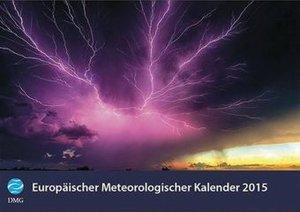Europäischer Meteorologischer Kalender 2015 - European Meteorolo