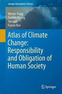 Atlas of Climate Change: Responsibility and Obligation of Human